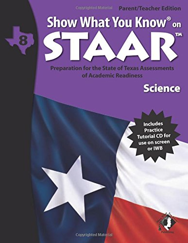 SWYK on STAAR Science Gr 8, Parent/Teacher Edition (Show What You Know on Staar)