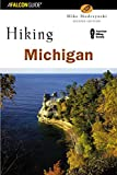 Hiking Michigan (State Hiking Guides Series)