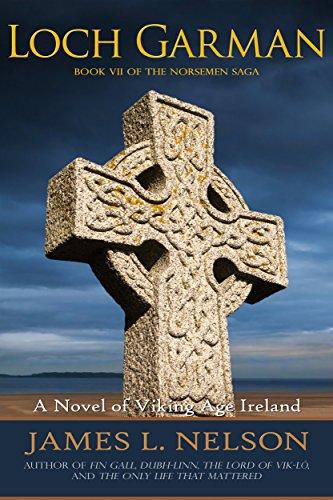 Loch Garman: A Novel of Viking Age Ireland (The Norsemen Saga Book 7)