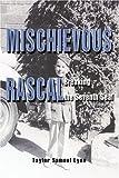 Mischievous Rascal, Taylor Lyen, 0595374182