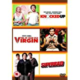 Knocked Up / Superbad / 40 Year Old Virgin