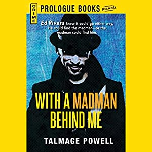 With a Madman Behind Me Audiobook