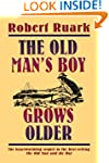 The Old Man's Boy Grows Older