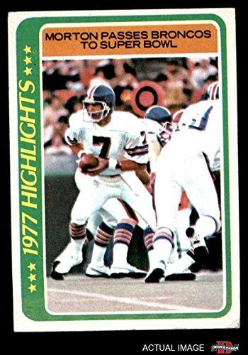 1978 Topps # 2 Morton Passes Broncos to Super Bowl Craig Morton Denver Broncos (Football Card) Dean's Cards 4 - VG/EX ()