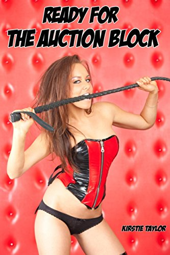 (Ready For The Auction Block: Tales Of Cross-Dressing & Female Domination)