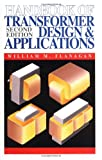 img - for By William M. Flanagan - Handbook of Transformer Design and Applications: 2nd (second) Edition book / textbook / text book