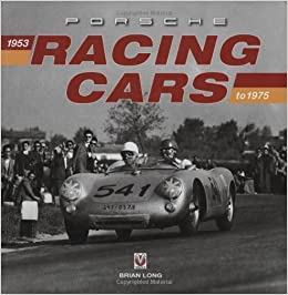 Porsche Racing Cars: 1953 to 1975: Amazon.es: Brian Long: Libros en idiomas extranjeros