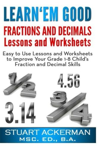 Workbook 3 grade worksheets : Amazon.com: Learn'Em Good -Fractions and Decimals-: Easy to Use ...