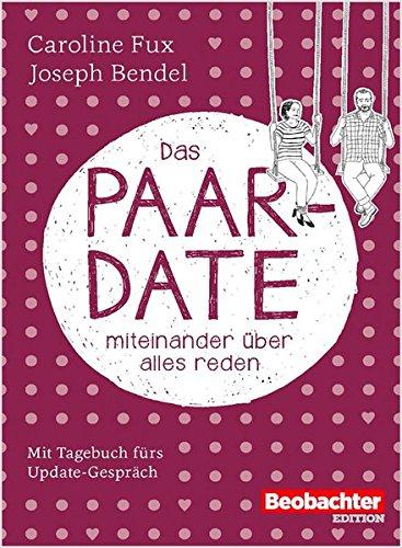 Das Paar-Date: miteinander über alles reden