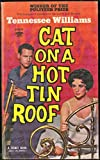CAT ON A HOT TIN ROOF: MOVIE TIE-IN EDITION NEWMAN/TAYLOR COVER