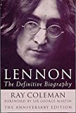 Lennon: 20th Anniversary Edition: The Definitive Biography - Anniversary Edition