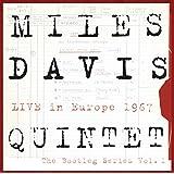 Miles Davis Quintet: Live In Europe 1967: The Bootleg Series, Vol. 1