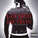 Get Rich Or Die Tryin' (Music From & Inspired By)