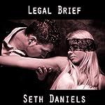 Legal Brief: A BDSM Sex Slave Fantasy | Seth Daniels