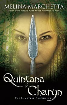 Quintana Of Charyn: The Lumatere Chronicles by Melina Marchetta