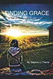 Finding Grace: A Tale of Redemption and New Life