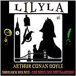 Der Bund der Rothaarigen (Lilyla - Sherlock Holmes 26) | Arthur Conan Doyle