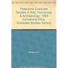 Graduate Studies in Arts, Humanities & Archaeology: The Unique Multimedia Guide to Graduate and Professional Programs...