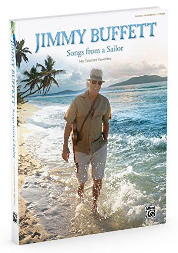Jimmy Buffett -- Songs from a Sailor: 146 Selected Favorites (Guitar Songbook Edition), Hardcover Book ()