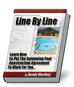 Line By Line How To Make The Swimming Pool Construction Agreement Work For You English Edition