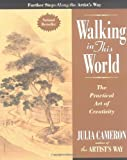 Walking in This World, Julia Cameron, 1585422614