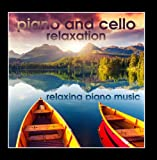 Piano and Cello Relaxation