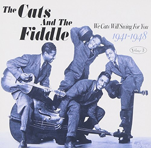 We Cats Will Swing For You Vol 3 by Cats & The Fiddle (2005-01-25) ()