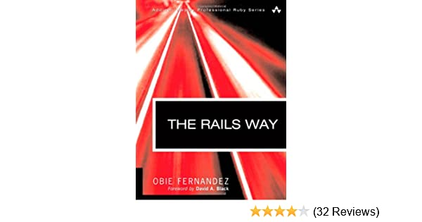 The rails way obie fernandez 0785342445619 amazon books fandeluxe Images