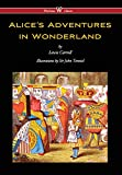 img - for Alice's Adventures in Wonderland (Wisehouse Classics - Original 1865 Edition with the Complete Illustrations by Sir John Tenniel) (2016) book / textbook / text book