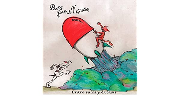 Entre Sales Y Éxtasis by Para Perros Y Gatos on Amazon Music - Amazon.com