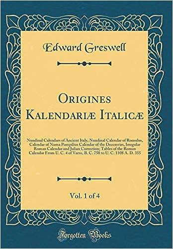 Roman Calendar.Origines Kalendariae Italicae Vol 1 Of 4 Nundinal Calendars Of