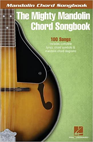 Amazon The Mighty Mandolin Chord Songbook 9781480361171 Hal