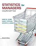 Statistics for Managers Using Microsoft Excel, David M. Levine and David F. Stephan, 0133061817