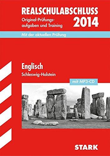 Abschlussprüfung Realschule Schleswig-Holstein / Englisch: Basiswissen und Training- OHNE MP3!