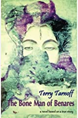 The Bone Man of Benares by Terry Tarnoff (2013-02-05) Paperback