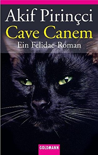 Cave Canem. Ein Felidae- Roman. ebook