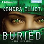 Buried: A Bone Secrets Novel   Kendra Elliot