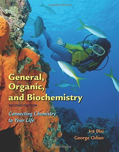General, Organic, and Biochemistry: Connecting Chemistry to Your Life by Ira Blei (2005-12-09)