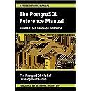 The PostgreSQL Reference Manual Volume 1: SQL Language Reference