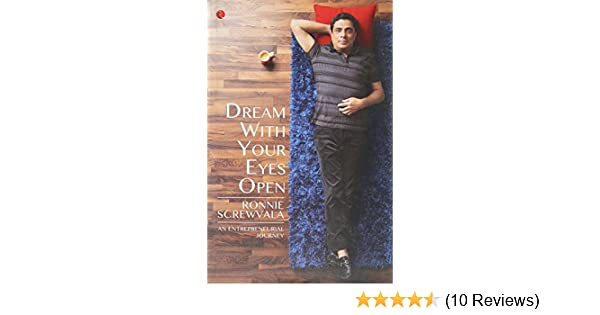 Dream With Your Eyes Open An Entrepreneurial Journey Pdf
