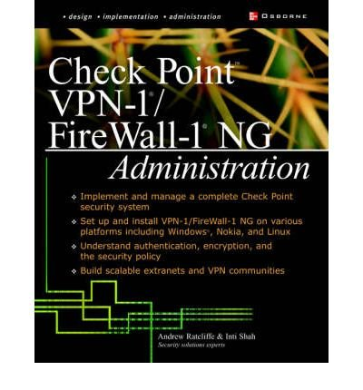 [(Check Point NG FireWall-1/VPN-1 Administration )] [Author: Andrew Mason] ()