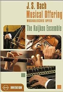 Bach - A Musical Offering / The Kuijken Ensemble, Leipzig