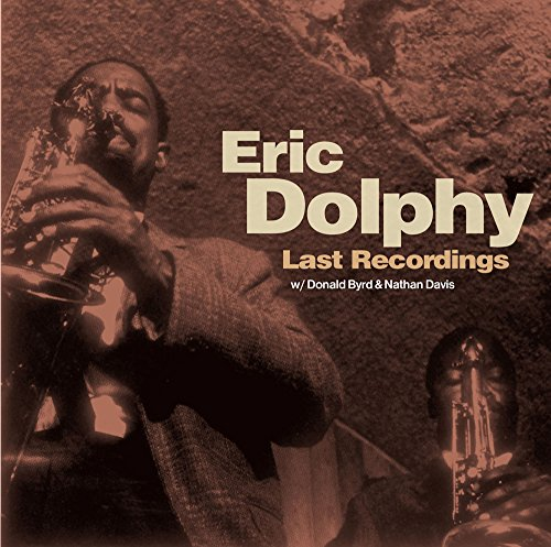 Eric Dolphy   Last Recordings