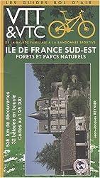 Ile-de-France Sud-Est forêts et parcs naturels : De la balade familiale à la randonnée sportive