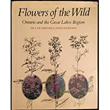 Flowers of the wild: Ontario and the Great Lakes region