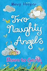 Two Naughty Angels: Down to Earth