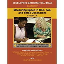 Measuring Space in One, Two, and Three Dimensions (Developing Mathematical Ideas)