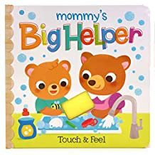 Mommy's Big Helper: Touch and Feel Multi Activity Book