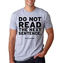 Do Not Read The Next Sentence T Shirt Funny English Shirt M