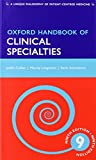Oxford Handbook of Clinical Specialties 9e and